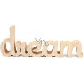 Nekupto Home Decor Drevená dekorácia Dream 26 x 10 x 2 cm