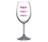 Nekupto Na Zdravie poháre na víno Nepýtaj sa! - Obyčajný deň - Skvelý deň! 440 ml
