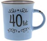 Albi Plecháček keramický hrnček s nápisom 40 rokov 320 ml