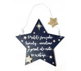 Nekupto Vianočné drevená dekorácia v tvare hviezdy Priatelia sú ako hviezdy ... 14 x 14 cm