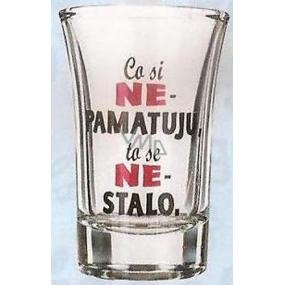 Nekupto Darčeky s humorom Panák sklenený humorný Čo si nepamätám, to sa nestalo 0,04 l