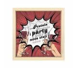Albi Pokladnička v rámčeku - pretože aj párty niečo stojí 16,5 cm × 5,5 cm × 16,5 cm Materiál: borovicové drevo, plast