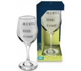 Albi Můj Bar Sklenka na víno Ani se neptej 270 ml