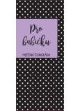Albi Dárková mléčná čokoláda Pro babičku 50 g 14 x 6 cm