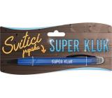 Nekupto Svietiace propiska s potlačou Super chalan, ovládač dotykových nástrojov 15 cm