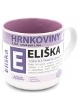 Nekupto Hrnkoviny Hrnček s menom Eliška 0,4 litra