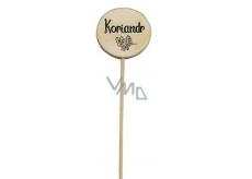 Bohemia Gifts & Cosmetics Dřevěný zápich k bylinkám s potiskem - koriandr průměr kolečka je 5 - 8 cm