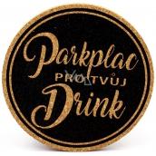 Nekupto Korkový podtácek Parkplac pre tvoj drink 10 cm