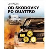 Leo Pavlík Od Škodovky po Quattro kniha