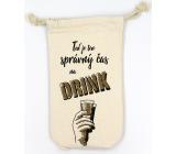 Nekupto Na Zdravie Vrecúško na fľašu Teraz je ten správny čas na drink 26 x 15 x 5 cm