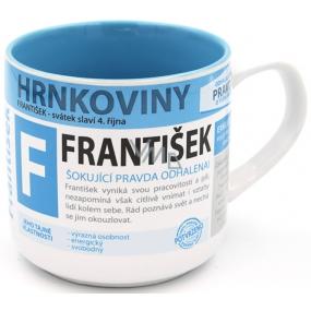 Nekupto Hrnkoviny Hrnček s menom František 0,4 litra