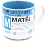 Nekupto Hrnkoviny Hrnček s menom Matěj 0,4 litra