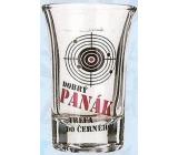 Nekupto Darčeky s humorom Panák sklenený humorný Dobrý panák, trefa do čierneho 0,04 l