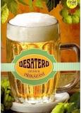 Albi Hracie prianie do obálky K narodeninám Desatoro pivných prikázaní Jarošovský pivovar Argema 14,8 x 21 cm