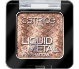 Catrice Liquid Metal oční stíny 120 Satina Van Der Woodsen 3 g