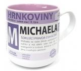 Nekupto Hrnkoviny Hrnek se jménem Michaela 0,4 litru