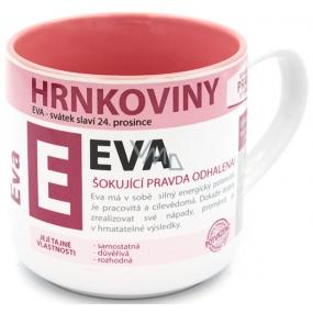 Nekupto Hrnkoviny Hrnček s menom Eva 0,4 litra