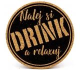 Nekupto Korkový podtácek Nalej si drink a relaxuj 10 cm