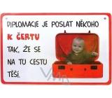 Nekupto Humor po Česku humorná cedulka 001 15 x 10 cm 1 kus