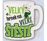 Nekupto Dárky s humorem Hrnek maxi Velký hrnek na velké štěstí 0,8 l