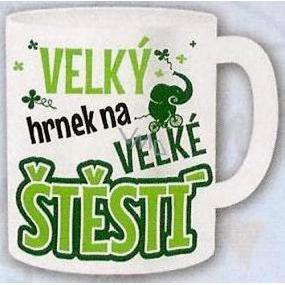 Nekupto Darčeky s humorom Hrnček maxi Veľký hrnček na veľké šťastie 0,8 l