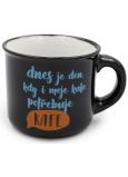 Nekupto Mini hrnček Dnes je deň, kedy aj moja kafe potrebuje kafe 80 ml 007