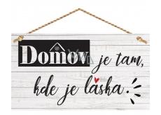 Bohemia Gifts Dekoračné obraz na zavesenie Domov ... 13 x 24 cm